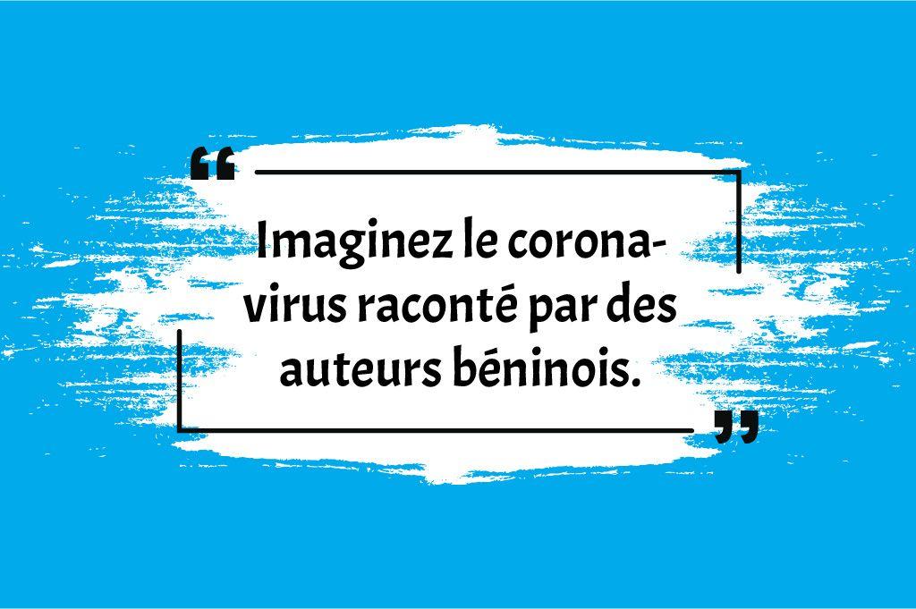 Stellen Sie sich das Coronavirus vor, das von beninischen Autoren für jugendliche Herausforderungen erzählt wurde.jpg 27. April 2020